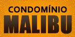 Lançamento Condomínio Malibu