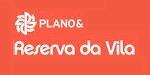 Lançamento Plano & Reserva da Vila