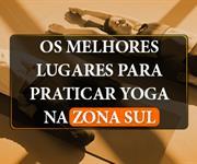 Imagem Os melhores lugares para praticar Yoga na Zona Sul