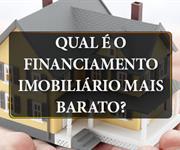 Imagem Qual é o financiamento imobiliário mais barato?