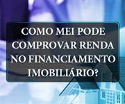 Imagem Como Mei pode comprovar renda no financiamento imobiliário?