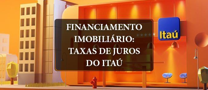 Imagem Financiamento Imobiliário: taxas de juros do Itaú