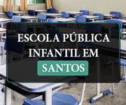 Imagem Escola pública infantil em Santos: conheça as opções