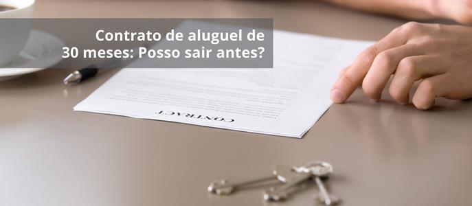 Imagem Contrato de aluguel de 30 meses: Posso sair antes?