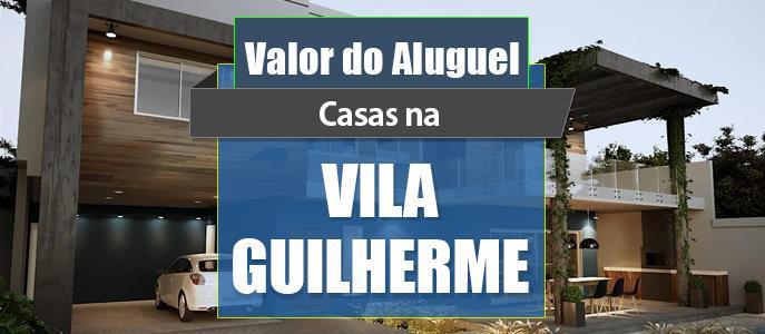 Imagem Qual o valor do Aluguel das Casas na Vila Guilherme?