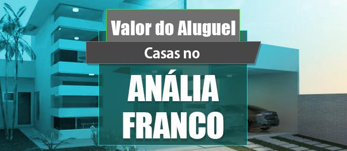 Imagem Qual o valor do Aluguel das Casas no Jardim Anália Franco?