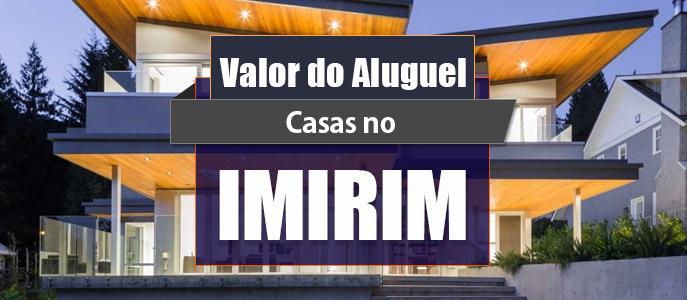 Imagem Qual o valor do Aluguel das Casas no Imirim?