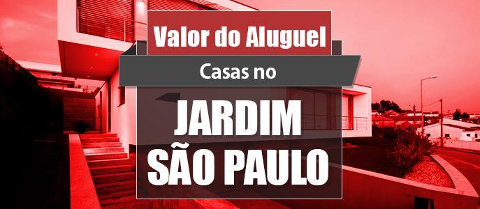 Imagem Qual o valor do Aluguel das Casas no Jardim São Paulo?