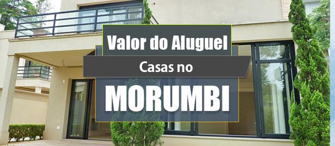 Imagem Qual o valor do Aluguel das Casas no Morumbi?