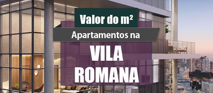 Imagem Qual o valor do metro quadrado dos Apartamentos na Vila Romana?