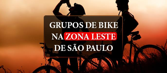 Imagem Grupos de bike na Zona Leste de São Paulo, quais são?