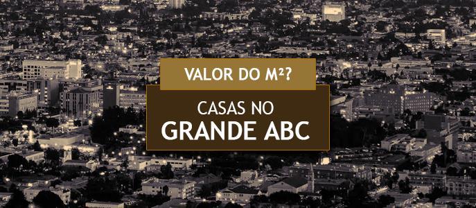 Imagem Qual o valor do metro quadrado das Casas no Grande ABC?
