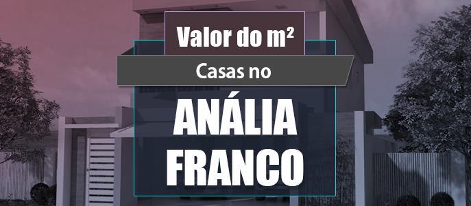 Imagem Qual o valor do metro quadrado das Casas no Jardim Anália Franco?