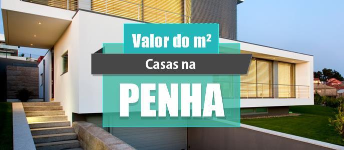 Imagem Qual o valor do metro quadrado das Casas na Penha?