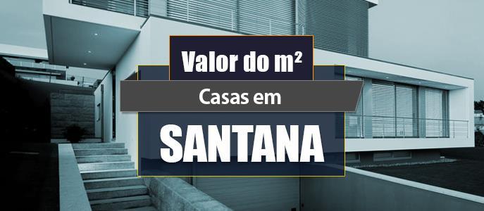 Imagem Qual o valor do metro quadrado das Casas em Santana?
