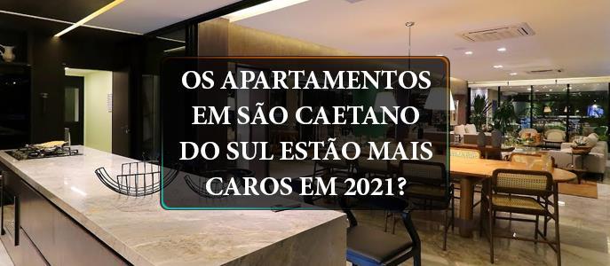 Imagem Os Apartamentos em São Caetano do Sul estão mais caros em 2021?
