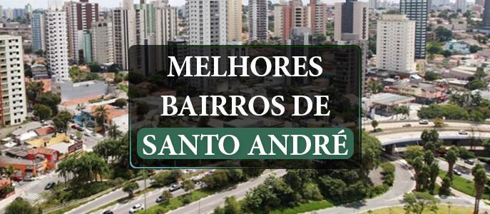 Imagem Quais são os melhores bairros de Santo André no Grande ABC?