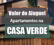 Imagem Qual o valor do Aluguel dos Apartamentos na Casa Verde?