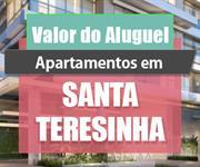 Imagem Qual o valor do Aluguel dos Apartamentos em Santa Teresinha?