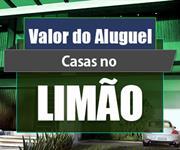 Imagem Qual o valor do Aluguel das Casas no bairro do Limão?