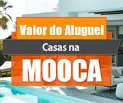 Imagem Qual o valor do Aluguel das Casas na Mooca?