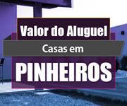 Imagem Qual o valor do Aluguel das Casas em Pinheiros?