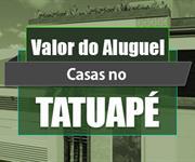 Imagem Qual o valor do Aluguel das Casas no Tatuapé?