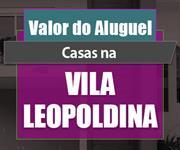 Imagem Qual o valor do Aluguel das Casas na Vila Leopoldina?