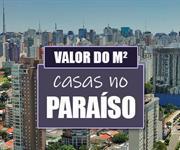 Imagem Qual o valor do metro quadrado das Casas no Paraíso?