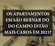 Imagem Os Apartamentos em São Bernardo do Campo estão mais caros em 2021?