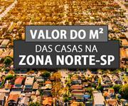 Imagem Qual o valor do metro quadrado das Casas e Sobrados Zona Norte São Paulo?