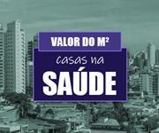 Imagem Qual o valor do metro quadrado das Casas na Saúde?