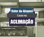 Imagem Qual o valor do Aluguel das Casas na Aclimação?