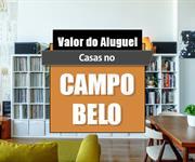 Imagem Qual o valor do Aluguel das Casas no Campo Belo?