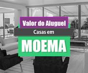 Imagem Qual o valor do Aluguel de Casas em Moema?