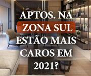 Imagem Os Apartamentos na Zona Sul de São Paulo estão mais caros em 2021?