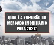 Imagem Qual é a previsão do mercado imobiliário para 2021?