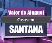 Imagem Qual o valor do Aluguel de Casas em Santana?