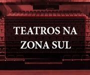 Imagem Conheça os teatros da Zona Sul