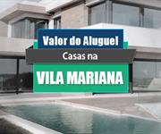 Imagem Qual o valor do Aluguel de Casas na Vila Mariana?