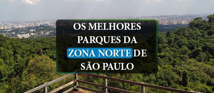 Imagem Conheça os melhores Parques da Zona Norte de São Paulo