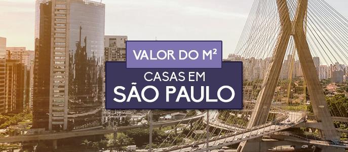 Imagem Qual o valor do metro quadrado das Casas em São Paulo?