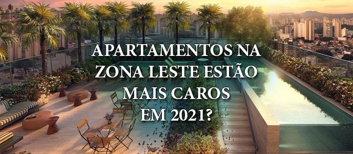 Imagem Os apartamentos na Zona Leste de São Paulo estão mais caros em 2021?