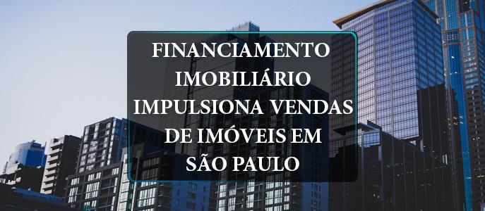 Imagem Financiamento Imobiliário impulsiona vendas de imóveis em São Paulo