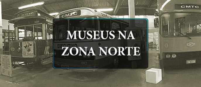 Imagem Conheça os museus da Zona Norte