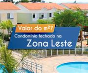 Imagem Qual o valor do metro quadrado dos Condomínios Fechados na Zona Leste?